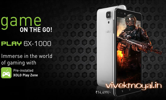 Xolo Play 6x-1000 with hexa core processor for Rs. 14499