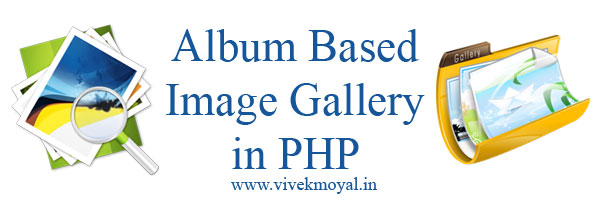 PHP Image Album Gallery Script | Photo Gallery with Admin Panel