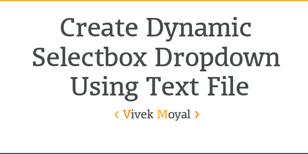 Create Dynamic Selectbox Dropdown