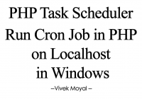 PHP Task Scheduler Cron Job in PHP