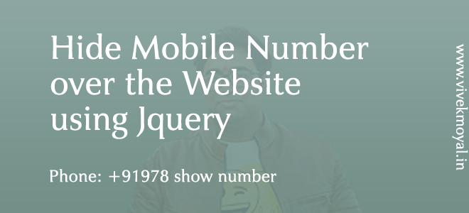 Hide Mobile Number over the webiste using jquery