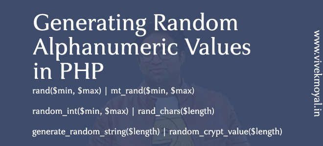 Generating Random Alphanumeric / Numeric Values in PHP