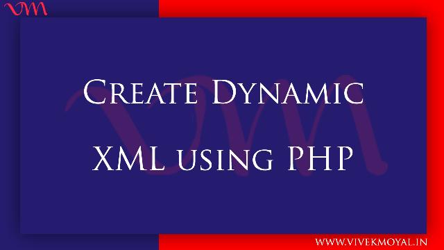 Create Dynamic XML Using PHP Part -1 | Create Dropdown Using XML